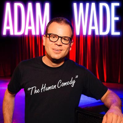 Adam Wade: The Human Comedy Released By Comedy Dynamics