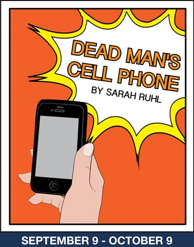 "Cape May Stage Presents ""Dead Man's Cell Phone"" by Sarah Ruhl"