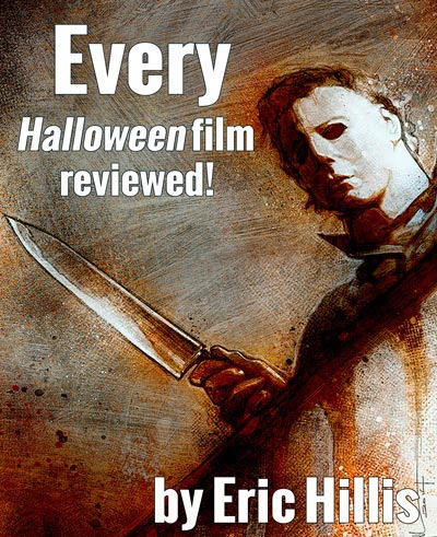 Every HALLOWEEN Film Reviewed!