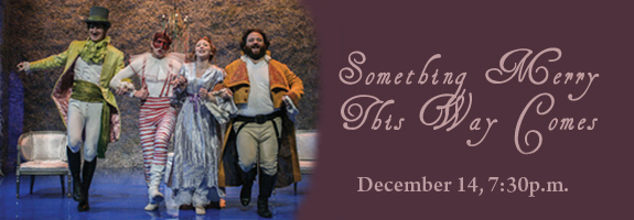 Shakespeare Theatre Of NJ Presents Something Merry This Way Comes