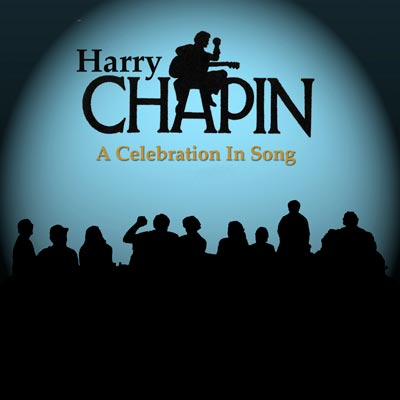 Harry Chapin: A Celebration In Song