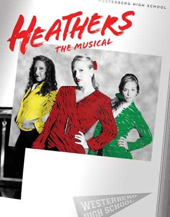 Eagle Theatre Presents Heathers: The Musical Based On 80s Classic