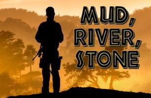 Centenary College Theater Department's NextStage Repertory presents MUD, RIVER, STONE