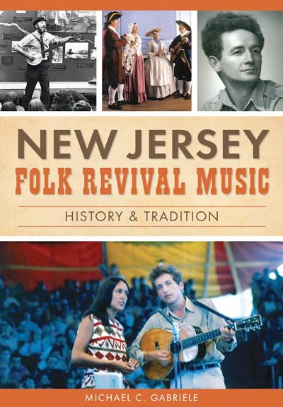 """Nutley Museum To Host Book Release For """"New Jersey Folk Revival Music: History & Tradition"""" by Michael Gabriele"""