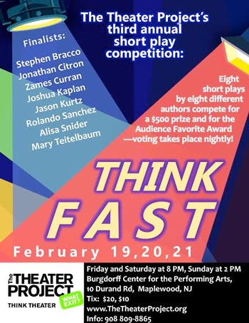 The Theater Project Presents Its One Act Competition - THINK FAST