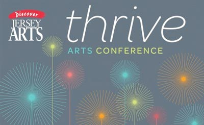 ArtPride New Jersey Foundation and New Jersey State Council on the Arts to Host Thrive Arts Conference 2016