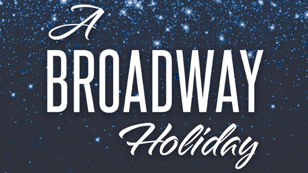 "Mayo Presents ""A Broadway Holiday"""