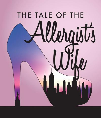 "Cape May Stage presents ""The Tale Of The Allergist's Wife"""