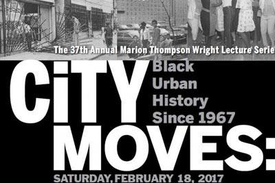 Marion Thompson Wright Lecture Series Looks At 50 Years Of Black Urban History