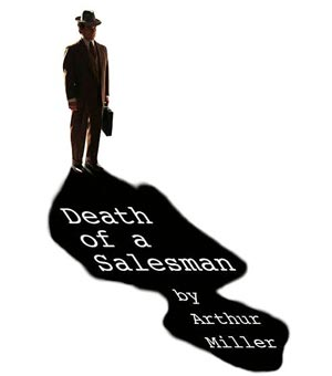 "Playhouse 22 Presents Arthur Miller's ""Death Of A Saleman"""