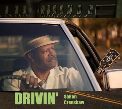 "Jersey Blues Artist SaRon Crenshaw Releases his Debut Album ""Drivin'"""