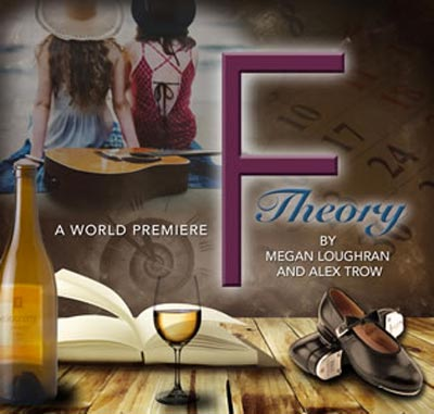 "NJ Rep Presents World Premiere of ""F Theory"" by Loughran and Trow"