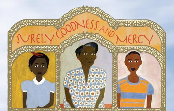 """Surely Goodness and Mercy"" by Newark Resident Chisa Hutchinson Produced by Writers Theatre of NJ"
