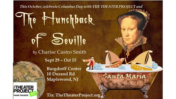 """The Theater Project Presents """"The Hunchback of Seville"""""""