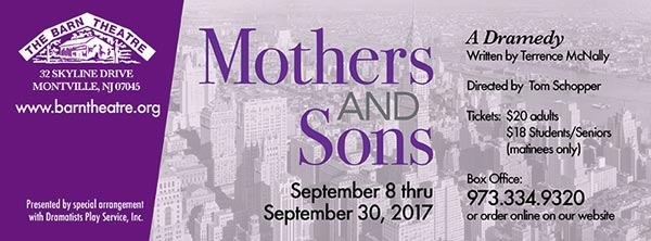 """The Barn Theatre of Montville to present """"Mothers and Sons ..."""