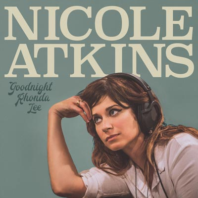 Goodnight Rhonda Lee: Nicole Atkin's Best Album Yet!