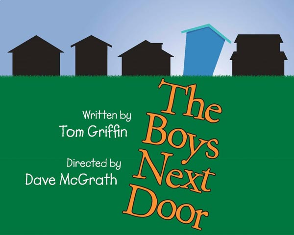 "Center Players Presents Tom Griffin's ""The Boys Next Door"""