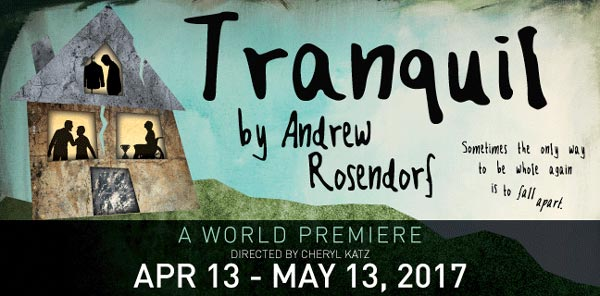 Luna Stage Presents World Premiere of Tranquil by Andrew Rosendorf