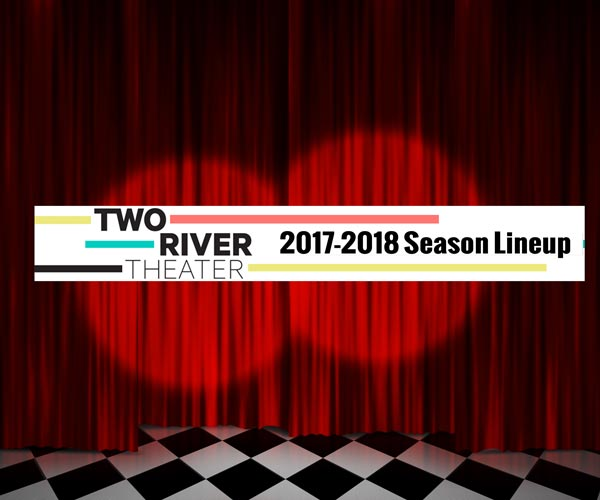 Two River Theater Announces 2017-2018 Season Lineup