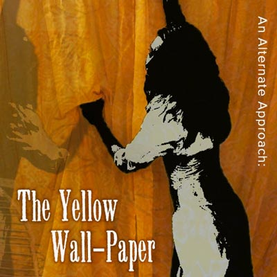 Kean University Theatre Conservatory presents An Alternate Approach: The Yellow Wall Paper