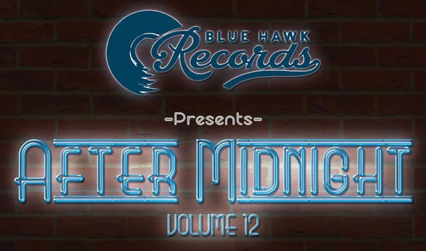 Blue Hawk Records Releases After Midnight