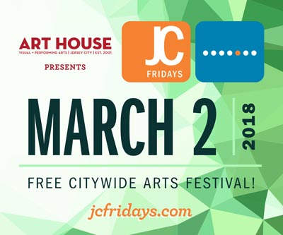 Art House Kicks Off The Spring With A City-Wide, All-Day Celebration of Art & Culture in Jersey City