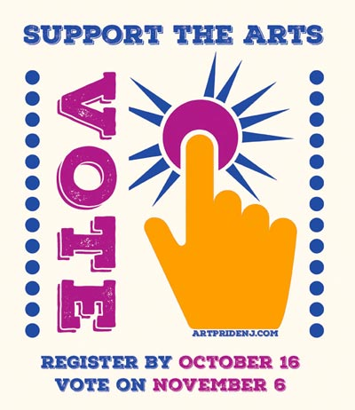 "ArtPride NJ Launches ""Support The Arts - Vote"" Campaign For Upcoming Election"