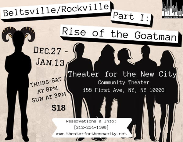 "NYC Theater To Present ""Beltsville/Rockville, Part 1: Rise of The Goatman"" by Matt Okin"
