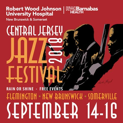 The 6th Annual Central Jersey Jazz Festival To Take Place September 14-16