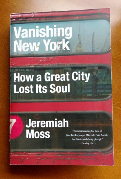 Vanishing New York by Jeremiah Moss