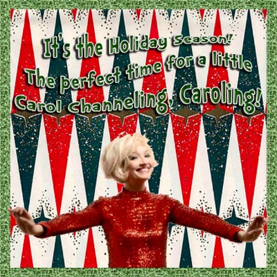 "Women's Theater Company Presents ""Carol Channeling, Caroling"""