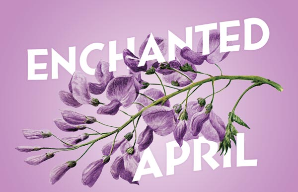 """The Summit Playhouse presents """"Enchanted April"""""""
