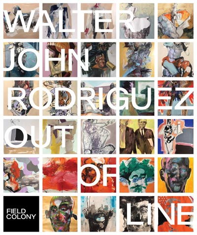 "Field Colony Presents ""Out of Line"" by Walter John Rodriguez