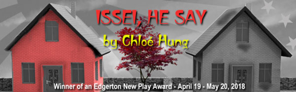 "NJ Rep Presents World Premiere of Chloe Hung's ""Issei, He Say, (Or the Myth of the First)"""