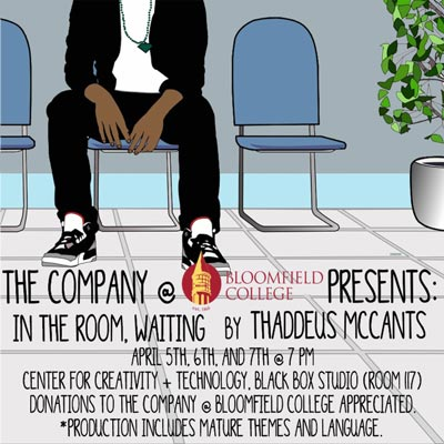 "The Company @ Bloomfield College To Launch With ""In The Room, Waiting"""