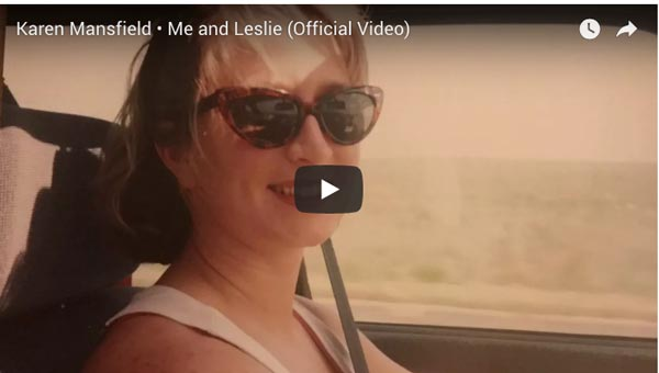 "Featured Music Video: ""Me and Leslie"" by Karen Mansfield"