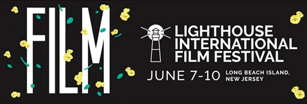 The 2018 Lighthouse International Film Festival