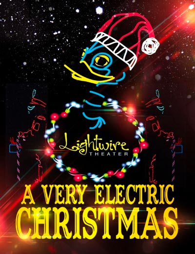 "Grunin Center Hosts Lightwire Theater's ""A Very Electric Christmas"""