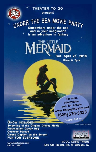 "Theater to Go at Kelsey Theatre presents A Special Interactive Screening of Disney's ""The Little Mermaid"""