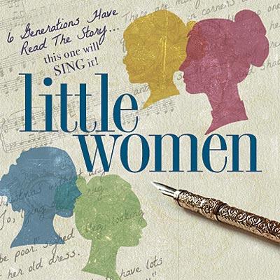 "Eagle Theatre Presents ""Little Women: The Musical"""