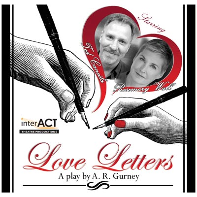 """interACT Theatre Productions Presents """"Love Letters"""" by A.R. Gurney"""