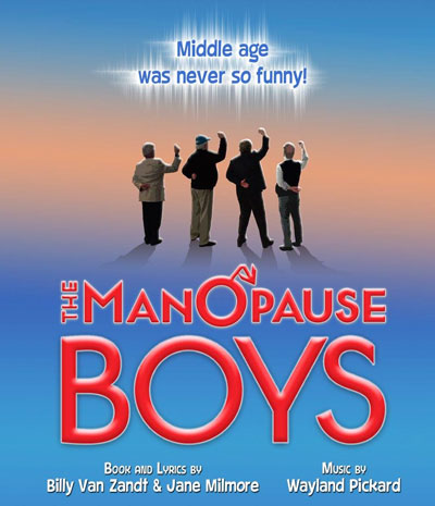 "Billy Van Zandt and Jane Milmore's ""The ManOPause Boys"" To Be Performed In Freehold"