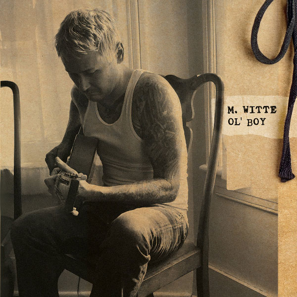 Makin Waves' Record of the Week: Matt Witte's 'Ol' Boy'