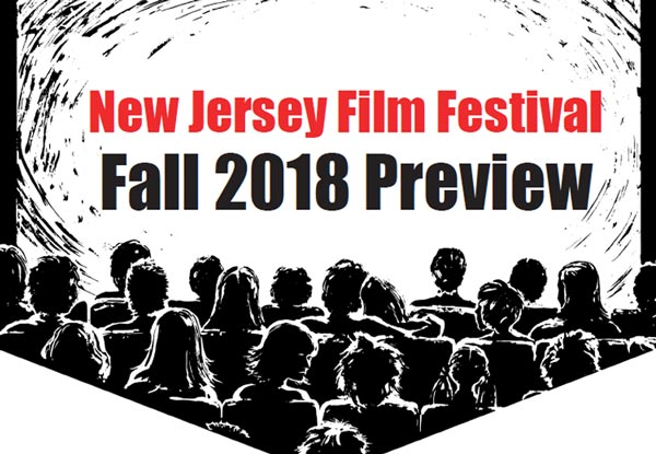 NJ Film Fest Preview: October 2018
