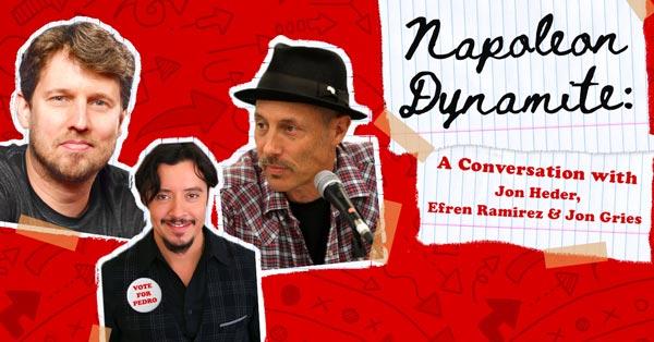 Count Basie Presents Napoleon Dynamite: A Conversation with Jon Heder, Efren Ramirez & Jon Gries