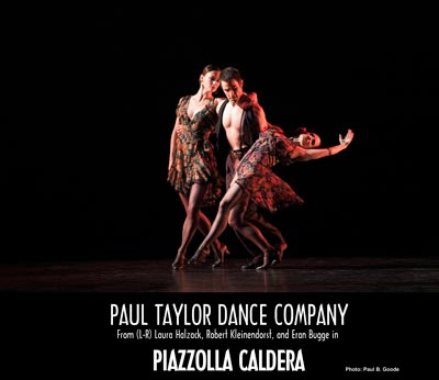 Paul Taylor American Dance Company To Perform At AxelrodPAC