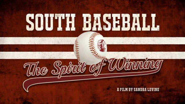 """South Baseball - The Spirit of Winning"" to Screen at Grunin Center"