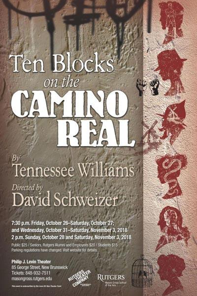 "Rutgers Theater Company Presents ""Ten Blocks on the Camino Real"""