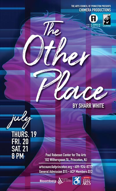 The Arts Council of Princeton and Chimera Productions present The Other Place
