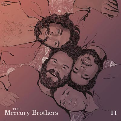 """Makin Waves Record of the Week: """"II"""" by The Mercury Brothers"""